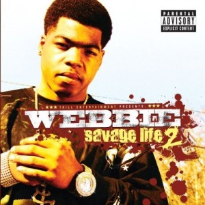 Webbie's album cover: Savage Life 2