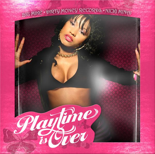 "Nicki got dolled up on the cover of her mixtape, ""Playtime is Over,"" too."