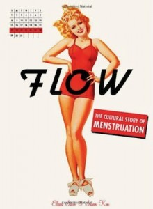 Most girls have one! (Also an interesting book on the cultural history of menstruation)
