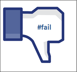 "Facebook thumbs down icon with ""#fail"" printed on it."