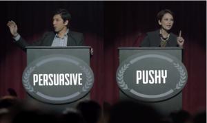 persuasive vs. pushy