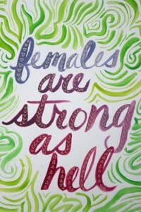 """""""females are strong as hell"""""""